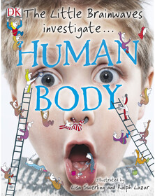 The Little Brainwaves Investigate Human Body (eBook)