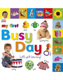 My First Busy Day Let's Get Learning