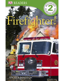 Fire Fighter! (eBook)