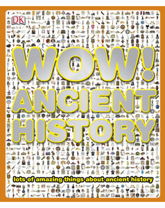 Wow! Ancient History (eBook)