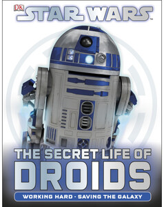 Star Wars The Secret Life of Droids