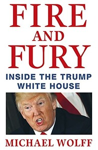 Fire and Fury: Inside the Trump White House (9781408711392)