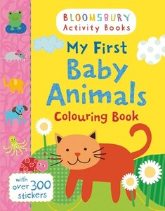 Bloomsbury Activity: My First Baby Animals Colouring Book