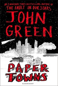 John Green: Paper Towns [Hardcover]