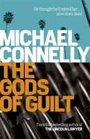 The Gods of Guilt - Mickey Haller Series (Michael Connelly)