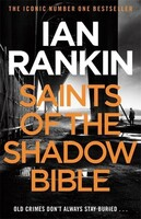 Saints of the Shadow Bible - The Inspector Rebus Series (Ian Rankin)
