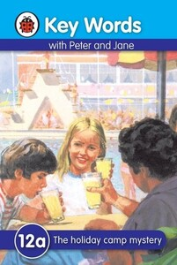 The Holiday Camp Mystery - Key Words With Peter and Jane. Series A