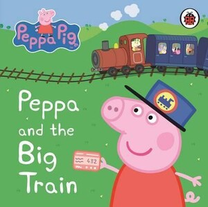 Peppa Pig: Peppa and the Big Train