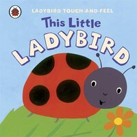 This Little Ladybird - Ladybird Touch-and-Feel
