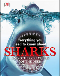 Everything you Need to Know about Sharks (eBook)