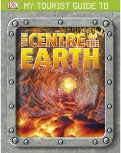 My Tourist Guide to the Centre of the Earth (eBook)
