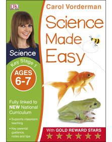 Science Made Easy Ages 6–7 Key Stage 1