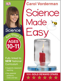 Science Made Easy Ages 10–11 Key Stage 2