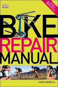 Bike Repair Manual 5th Edition