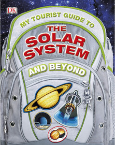 My Tourist Guide to the Solar System...And Beyond (eBook)