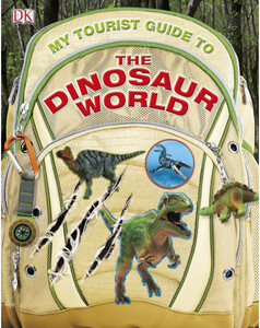 My Tourist Guide to the Dinosaur World (eBook)
