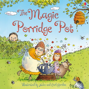 The Magic Porridge pot by Brothers Grimm
