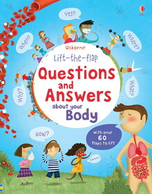 Lift-the-flap questions and answers about your body
