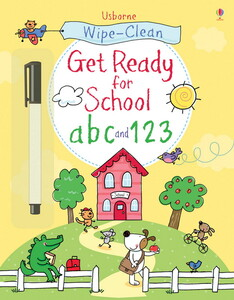 Wipe-clean get ready for school: abc and 123