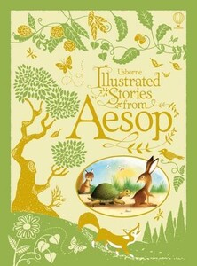 Illustrated Stories from Aesop [Hardcover]