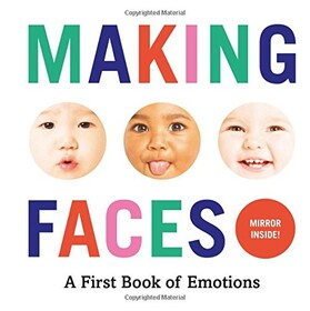 Making Faces: A First Book of Emotions: No.1