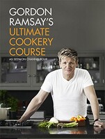 Gordon Ramsay's Ultimate Cookery Course [Hardcover]