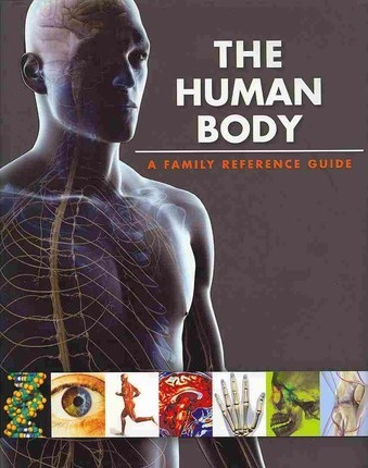 Фото The Human Body a Family Reference Guide.