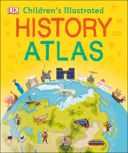 Childrens Illustrated History Atlas