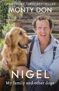 Nigel: My Family and Other Dogs [Paperback] [John Murray]
