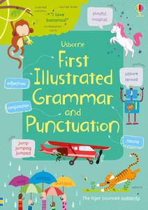 First illustrated grammar and punctuation (9781474924511)