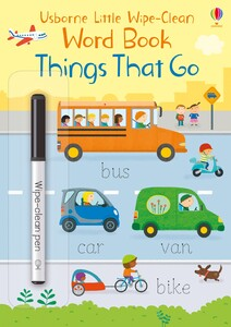 Things That Go (Little wipe-clean word books)