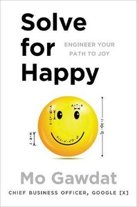 Solve for Happy: Engineer Your Path to Joy [Pan Macmillan]