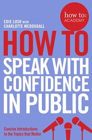 How to Speak with Confidence in Public
