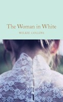 The Woman in White - Macmillan Collectors Library (Wilkie Collins)