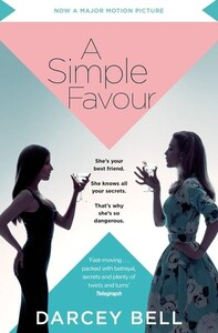 A Simple Favour (Darcey Bell) (9781529004052)