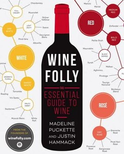 Wine Folly The Essential Guide to Wine (9781592408993)