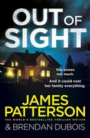 Out of Sight - Out of Sight Series (James Patterson)