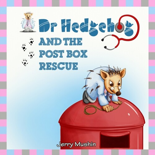Dr Hedgehog and the Post Box Rescue