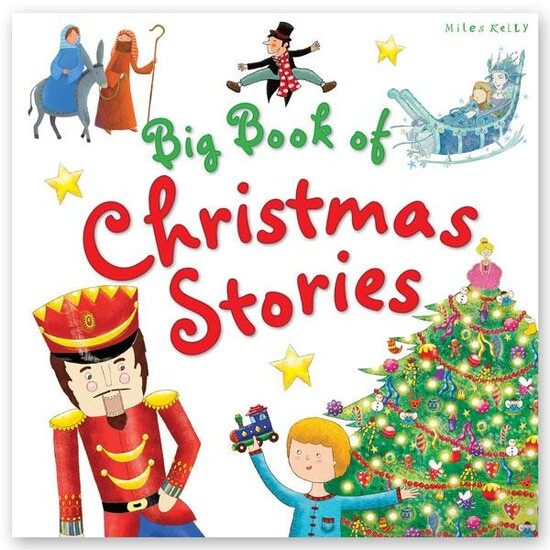 Big Book of Christmas Stories- Miles Kelly
