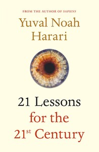 21 Lessons for the 21st Century (9781787330870), Юваль Ной Харари