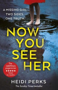 Now You See Her (Heidi Perks)