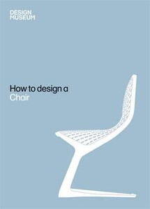How to Design a Chair