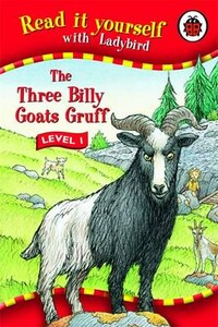 The Three Billy Goats Gruff - Read It Yourself. Level 1