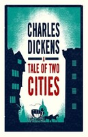 A Tale of Two Cities - Evergreens (Charles Dickens)