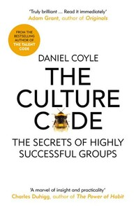 The Culture Code The Secrets of Highly Successful Groups (9781847941275)