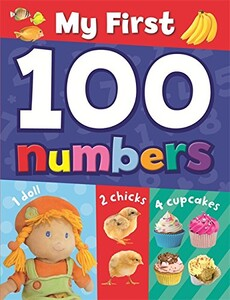 My First 100 Numbers [Hardcover]