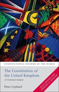 The Constitution of the United Kingdom A Contextual Analysis - Constitutional Systems of the World
