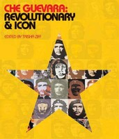 Che Guevara Revolutionary & Icon