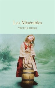 Macmillan Collector's Library: Les Miserables (9781909621497)