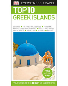 DK Eyewitness Top 10 Travel Guide: Greek Islands